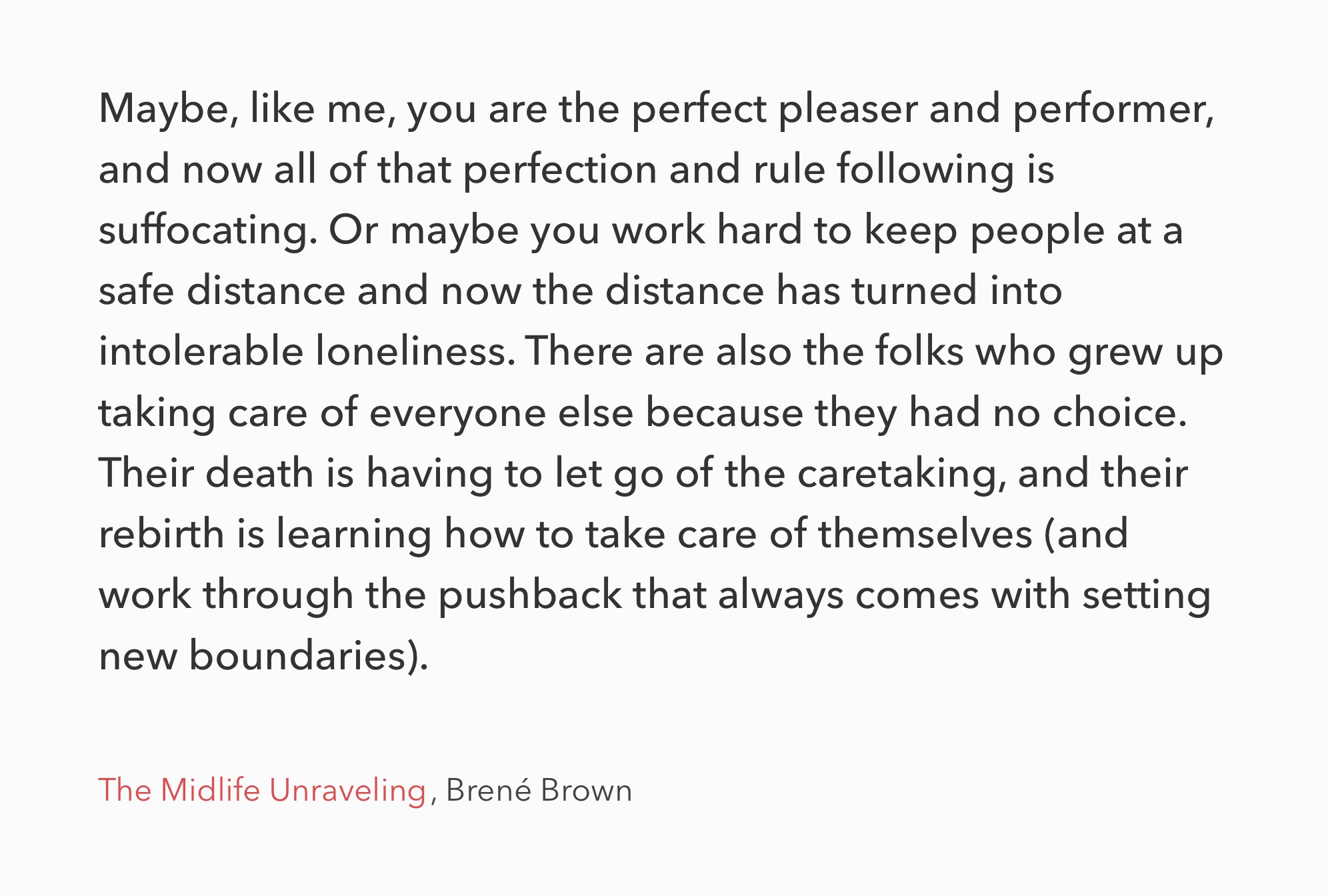 Quote by Brené Brown in the midlife unraveling